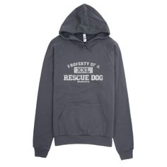 """""""Property of A Rescue Dog"""" – Unisex Hoodie 