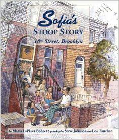 Sofia's Stoop Story: 18th Street, Brooklyn: Maria LaPlaca Bohrer, Lou Fancher, Steve Johnson: 9780988529526: Amazon.com: Books