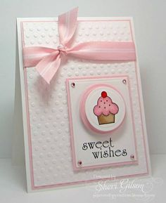 Sweet Wishes by PaperCrafty - Cards and Paper Crafts at Splitcoaststampers Kids Birthday Cards, Handmade Birthday Cards, Greeting Cards Handmade, Diy Birthday, Birthday Wishes, Cupcake Birthday, Sister Birthday, Birthday Images, Birthday Greetings