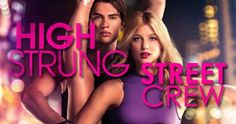 I can't wait to see this awesome movie!! Get your tickets here! #HighStrungMovie #HSstreetcrewContest