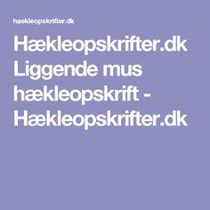 Hækleopskrifter.dk Liggende mus hækleopskrift - Hækleopskrifter.dk