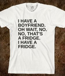 BOYFRIEND OR FRIDGE Tee Shirt