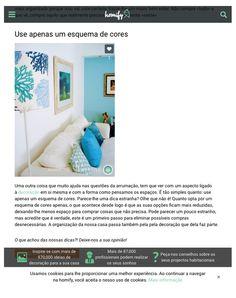 Homify Portugal | Fevereiro de 2016 O uso de apenas um esquema de cores é a dica da revista Homify, para manter a casa arrumada não comprando coisas desnecessárias.