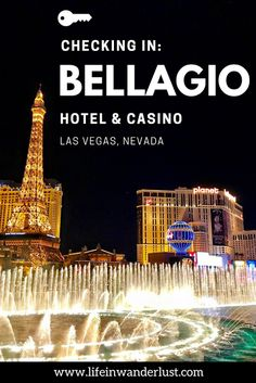 Checking In: The Bellagio in Las Vegas, Nevada - Life In Wanderlust Nevada, Usa Travel Guide, Travel Usa, Travel Guides, Travel Couple, Family Travel, Bellagio Vegas, Las Vegas Strip, Best Hotels