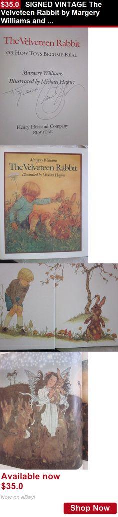 Children And Young Adults: Signed Vintage The Velveteen Rabbit By Margery Williams And Michael Hague BUY IT NOW ONLY: $35.0