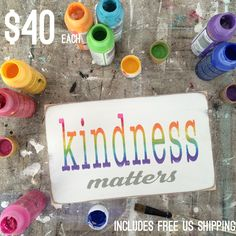 """Limited edition small sizeKindness Matters hand painted sign.  Weather worn white with grey and rainbow letters.     9"""" X 5.5"""" X .75"""" with sawtooth hanger.    listing is for one (1) sign.    sign will ship in two weeks. 