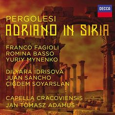Pergolesi: Adriano in Siria [3 CD]:   New love, position, power, revenge, disguise, mistaken identity, complications and passionate devotion the full spectrum of baroque opera seria is here in this brilliant, vivid setting of a powerful and moving story.<br><br>Pergolesi - a musical genius cut off in his prime. Famed for his Stabat Mater, even though he died aged just 26 he had already completed four opera seria; Adriano in Siria is the third of these.<br><br>Composing for only around ...