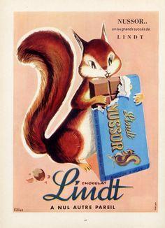Lindt (Chocolates) 1956 Fillios, Squirrel Vintage Ads, French Vintage, Vintage Posters, Squirrel Food, Lindt Chocolate, Sugar And Spice, Winter Snow, Good Old, Illustrators