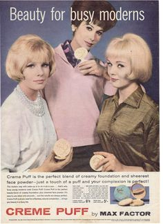 """Beauty for busy moderns"", advertisement for Max Factor Creme Puff, c.1960."