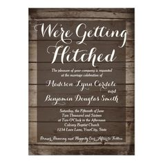 """<a href=""""http://www.zazzle.com/rusticcountrywedding/products/cg-196969085079282323?ps=120&rf=238133515809110851&tc=SeeAllButton""""><img src=""""http://dabuttonfactory.com/b.png?t=See%20all%20matching%20items%20HERE&f=sans-serif-Bold&ts=19&tc=ffffff&it=png&c=15&bgt=unicolored&bgc=4d96d6&hp=20&vp=11""""></a>  Antique Wood Getting Hitched Wedding Invitations Template for a rustic country western wedding.  Just add your own wording to this template.  These are great for barn wedding and country…"""