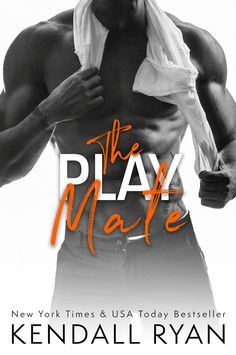 """#CoverReveal """"The Play Mate"""" by Kendall Ryan – Musings of the Modern Belle"""