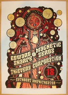 Edward Sharpe and the Magnetic Zeros w/ Thievery Corporation - silkscreen concert poster (click image for more detail) Artist: Guy Burwell Venue: Cuthbert Amphitheater Location: Eugene, OR Concert Dat