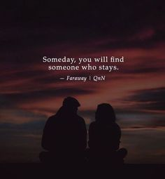 BEST LIFE QUOTES Someday, you will find someone who stays. — Faraway —via http://ift.tt/2eY7hg4