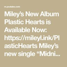 Midnight Sky, Adore You, Miley Cyrus, Music Awards, Music Videos, 49cc Scooter, Album, Hearts, Plastic