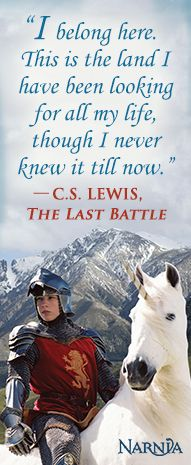 """I belong here. This is the land I have been looking for all my life, though I never knew it till now.""- The Last Battle #narnia #quote"