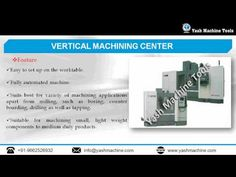 This video created by Yash Machine Tools that contains information about Types of SPM/Heavy Machine Tools. Yash Machine Tools with a standard quality of  heavy machine tools and SPM consisting Horizontal Milling Borin, vertical turning lathe machines, Planning Machine, Vertical Machining Center provided by Yash Machine Tools. Visit at http://www.yashmachine.com/spm-heavy-machine/.