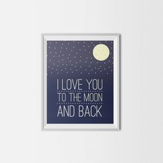 I Love You to the Moon and Back Valentines Space by BrieGraphic