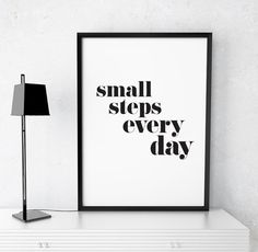 "Printable Art Motivational Print ""Small Steps Everyday"" Poster Inspirational Quote Wall Art Printable Giclee Home Decor Digital Download"