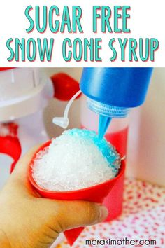 Easy homemade sugar free snow cone syrup recipe for you to make today and avoid crabs in your shaved ice snow cone treat. Sugar Free Snow Cone Syrup Recipe, Sno Cone Syrup Recipe, Shave Ice Syrup Recipe, Sugar Free Syrup, Healthy Snow Cone Syrup Recipe, Keto Snacks, Snack Recipes, Dinner Recipes, Keto Regime