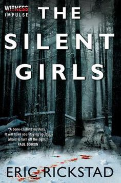 The Silent Girls (Canaan Crime #2) by Eric Richstad - 2014.