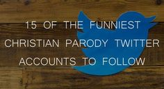 15 of the Funniest Christian Parody Twitter Accounts to Follow #Twitter #Humor http://www.kevinhalloran.net/15-of-the-funniest-christian-parody-twitter-accounts-to-follow/