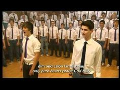 CALON LAN (Pure Heart) with lyrics in both Welsh and English sung by Only Boys Aloud