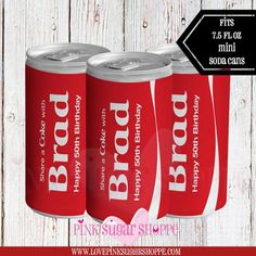 Birthday Coke Can Labels - Water Bottle Labels - Share a Coke - Soda Labels - Mini Soda Can - Dad - Digital - Printable - Printed Adult Luau Party, Share A Coke, Brochure Paper, Happy 50th Birthday, Pop Cans, Chip Bags, Label Paper, Printable Labels, Printing Labels
