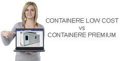 Containere varianta low cost si diferente intre containere premium si containere ieftine, achizitia de containere calitative versus containere low cost,