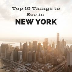 Top 10 Things to See in New York, a Clarice App Collection