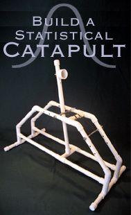 Build a Statistical Catapult...The kids are going to have fun in science this year!!!!