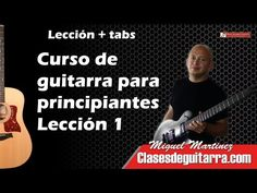 Curso de guitarra para principiantes lección 1, partes, posición y acondicionamiento - YouTube
