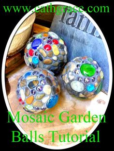 Garden Balls. Idea:  use old baseballs (heavier weight).  Use a bright color, use a few reflective pieces, and seal the grout.  Use as a finial on top of rebar to line the edge of the lawn with to help the construction trucks see the edge of our yard when they're trying to turn the corner.
