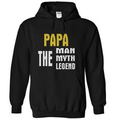 PAPA THE MAN THE MYTH THE LEGEND T-Shirts, Hoodies, Sweaters