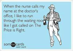 #Doctors waiting room... this is so true! #NursingHumor