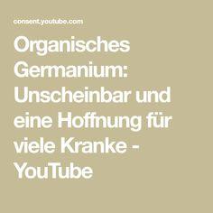 Organisches Germanium: Unscheinbar und eine Hoffnung für viele Kranke - YouTube