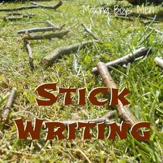 Stick writing for early literacy