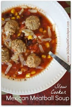Crockpot Recipe for Mexican Meatball Soup.  This soup is ridiculously easy and can be in the crockpot in 5 minutes! #crockpot #slowcooker