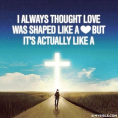 I always thought that love was shaped like a <3 but it's actually like a †❤️