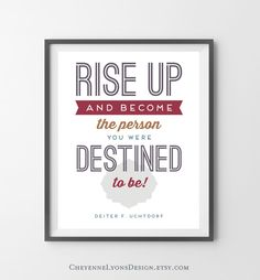 Rise Up - Dieter F. Uchtdorf 8x10 inch 2013 General Conference Typographic Quote Poster Print, LDS art print, family print.