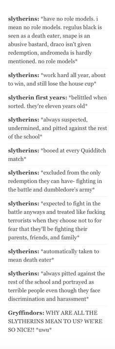 Get your shit together Gryffindors. We're (Slytherins) not all bad.