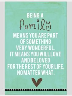 For the love of family.