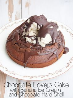 #Vegan Chocolate Lovers Cake. Fluffy Chocolate Cake with Banana Ice Cream and Chocolate Hard Shell.