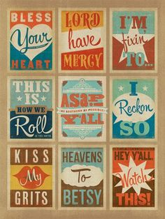 Having trouble choosing a print with your favorite Southern expression? Don't you worry your pretty little head--this multi-image print is just for you! The Southern Sayings Print features 9 essential bonafide Southern sayings. Southern Pride, Southern Comfort, Southern Charm, Southern Belle, Simply Southern, Southern Quotes, Southern Phrases, Southern Humor, Southern Girls