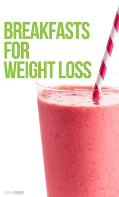 Best breakfasts to help you lose weight.