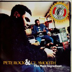 #67. Pete Rock & CL Smooth - The Main Ingredient (1994)