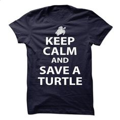 keep calm and save a turtle - #hipster shirt #sudaderas sweatshirt. BUY NOW => https://www.sunfrog.com/Pets/keep-calm-and-save-a-turtle.html?68278