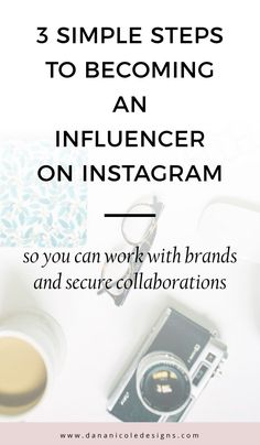 There are a few steps you will need to take if you want to become an influencer on Instagram. Learn exactly what you will need! | Instagram Tips | Influencer | Blogger | Blogging Tips #bloggingtips #blogger #instagrammer