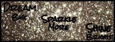 Gold Glitter, Dream Big sparkle more shine bright, facebook timeline cover photo