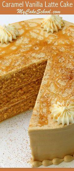 Delicious Caramel Vanilla Latte Cake Recipe by MyCakeSchool.com! Online Cake Tutorials, Cake Recipes, and More!   #LatteCake #CaramelVanillaLatteCake #coffeecake #espressocake #caramelcake #homemadecake