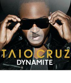 Dynamite By Taio Cruz